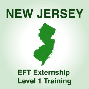 New Jersey EFT Externship ONLINE Feb 19, 23 & 24, March 1 & 2, 2021
