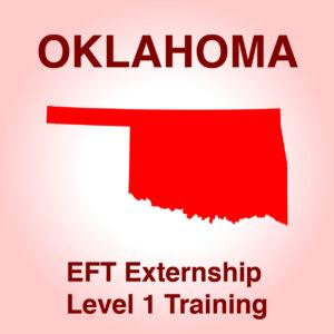 Oklahoma EFT Externship Jan 26, 28 & 29 and Feb 8 & 9, 2021 Online