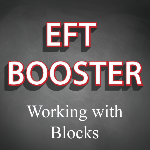EFT Booster Course #2 Working With Blocks